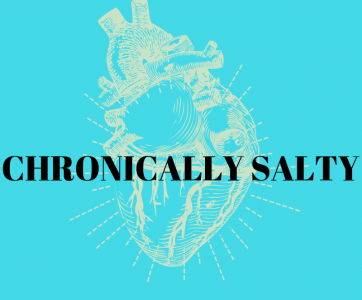 Chronically Salty